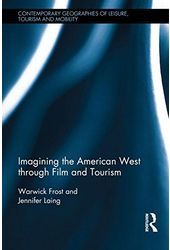 Imagining the American West Through Film and