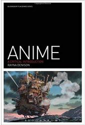 Anime: A Critical Introduction