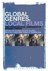 Global Genres, Local Films: The Transnational