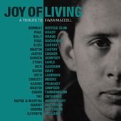Joy of Living: A Tribute to Ewan Maccoll (2-CD)
