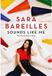 Sara Bareilles - Sounds Like Me: My Life (So Far)