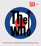 The Who - 50 Years: The Official History