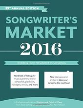 2016 Songwriter's Market: Where & How to Market