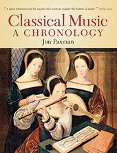 Classical Music: A Chronology