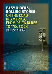 Easy Riders, Rolling Stones: On the Road in