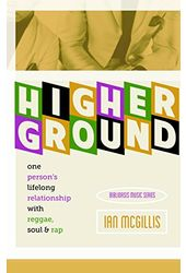 Higher Ground: One Person's Lifelong Relationship