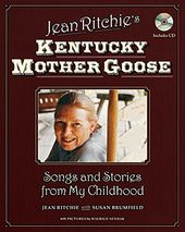 Jean Ritchie's Kentucky Mother Goose: Songs and