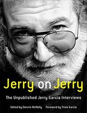 Jerry Garcia - Jerry on Jerry: The Unpublished
