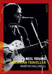 Neil Young - American Traveller