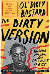 Ol' Dirty Bastard -The Dirty Version: On Stage,