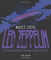Led Zeppelin - Whole Lotta Led Zeppelin: The
