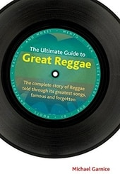 Reggae - The Ultimate Guide to Great Reggae: The