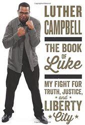 The Book of Luke: My Fight for Truth, Justice,
