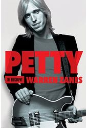 Tom Petty - Petty: The Biography