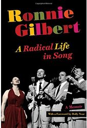 Ronnie Gilbert - A Radical Life in Song