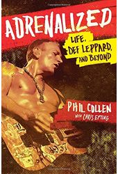 Def Leppard - Adrenalized: Life, Def Leppard, and