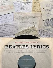 The Beatles - Lyrics: The Stories Behind the