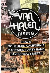 Van Halen - Rising: How a Southern California