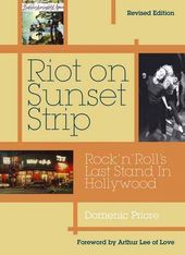 Riot on Sunset Strip: Rock 'n Roll's Last Stand