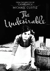 The Undesirable