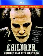 Children Shouldn't Play with Dead Things (Blu-ray)