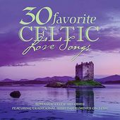 30 Favorite Celtic Love Songs (2-CD)