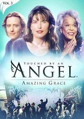 Touched By An Angel: Amazing Grace