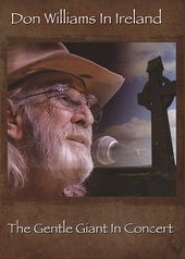 Don Williams - In Ireland: The Gentle Giant in