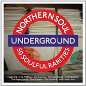 Northern Soul Underground: 50 Soulful Rarities