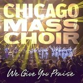 We Give You Praise (Live)