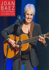 Joan Baez - 75th Birthday Celebration