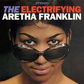 The Electrifying Aretha Franklin