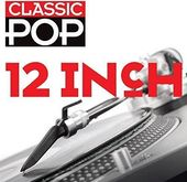 Classic Pop: 12 Inch (3-CD)