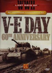 History Channel - V-E Day: 60th Anniversary