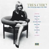 Tres Chic: More French Girl Singers of the 1960s