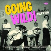 Going Wild: Music City Rock 'N' Roll