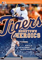 MLB - Tigers: Hometown Heroics