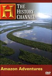 History Channel: Amazon Adventures