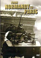 WWII - From Normandy to Paris
