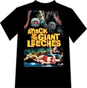 Attack of the Giant Leeches - T-Shirt