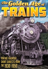 Trains - The Golden Age of Trains, Volume 1