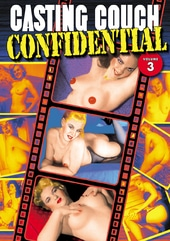 Casting Couch Confidential - Volume 3