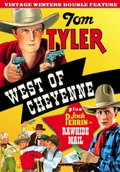 West of Cheyenne (1931) / Rawhide Mail (1934)