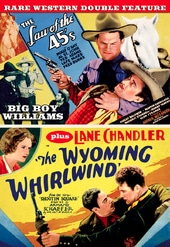 The Wyoming Whirlwind (1932) / The Law of 45's