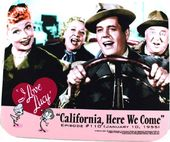 I Love Lucy - California Here We Come - Mouse Pad