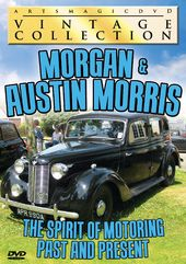Morgan & Austin Morris: The Spirit of Motoring