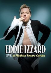 Eddie Izzard - Live at Madison Square Garden