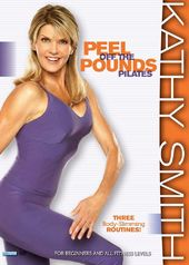 Kathy Smith - Peel Off the Pounds Pilates