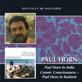 Paul Horn in India / Cosmic Consciousness: Paul