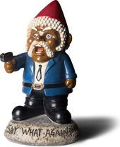 Gnomes - Say What Again! - Garden Gnome Statue